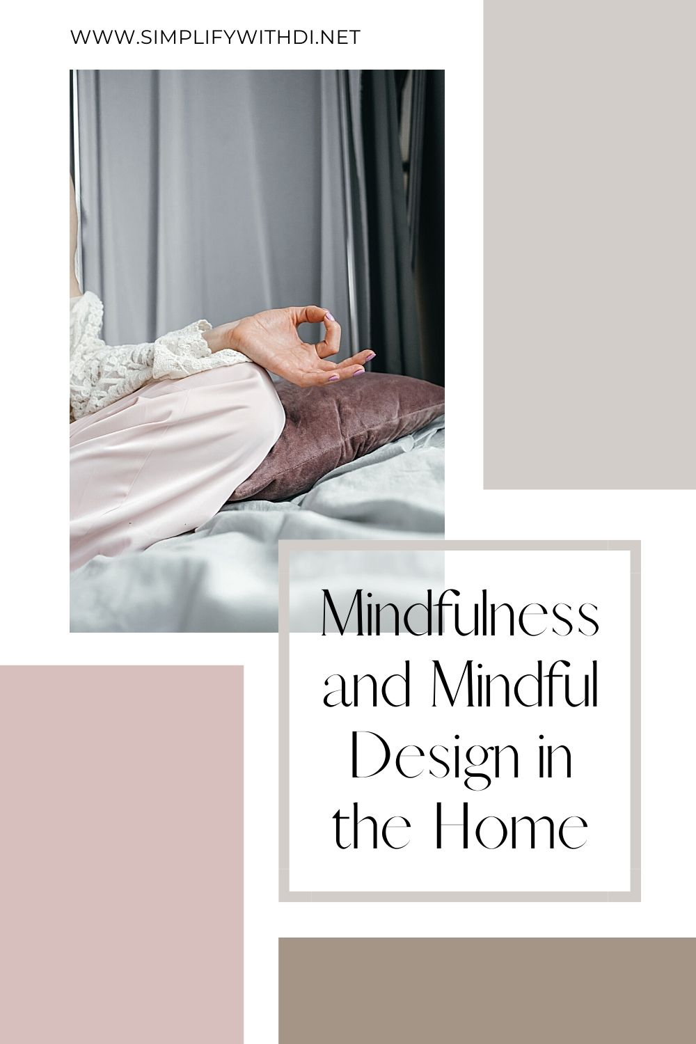 mindfulness and mindful design in the home